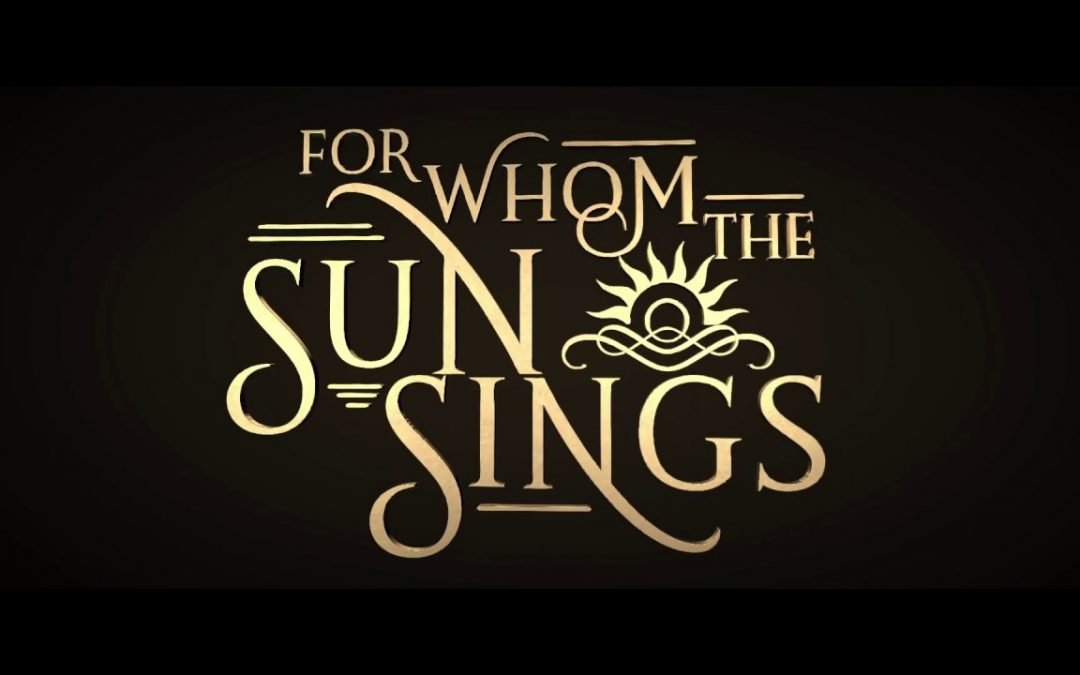 For Whom the Sun Sings – W. A. Fulkerson